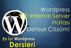 Wordpress 500 internal server error detaylı çözüm