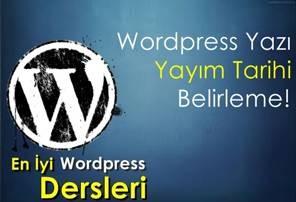 Wordpress Yazı Yayım Tarihi Programlama