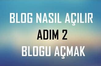 Blog nasıl açılır - blog açmak - blog oluşturmak - blog yazmak
