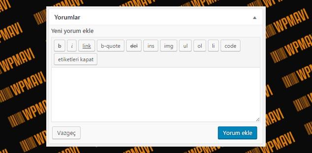 WordPress Yazı Alanı Yorumlar Bölümü