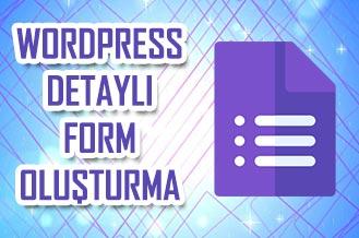 WordPress Detaylı Form Oluşturma