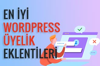En İyi WordPress Üyelik Eklentileri